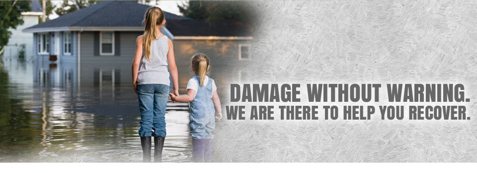 Damage Without Warning We Are There To Help You Recover